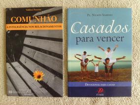 Casados Para Vencer + Comunhão=02 Livros Novos