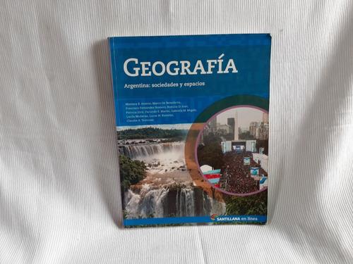 Imagen 1 de 3 de Geografia Argentina Sociedades Espacios Santillana En Linea