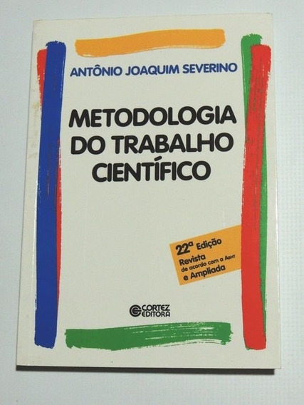 Metodologia Do Trabalho Cientifífico Antonio Severino Cortez