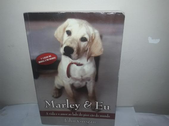Livro Marley & Eu John Grogan