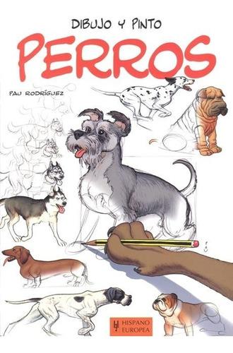 Perros . Dibujo Y Pinto