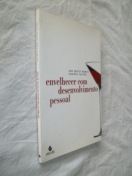 Livro - Envelhecer Com Desenvolvimento Pessoal