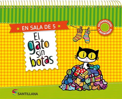 El Gato Sin Botas En Sala De 5 - Santillana