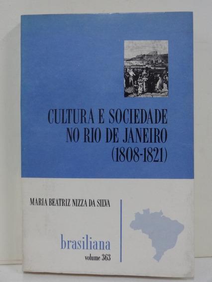 Cultura E Sociedade No Rio De Janeiro (1808-1821)