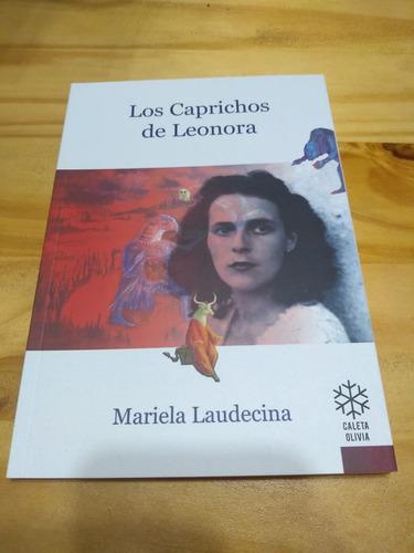 Los Caprichos De Leonora - Laudecina - Caleta Olivia 2020