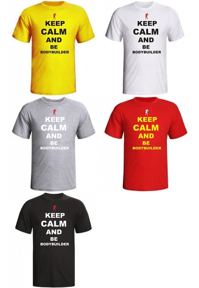 Camiseta Keep Calm And Be... De Academia Masculina