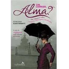 Livro - Alma? Um Romance Sobre Vampiros, Lobisomens E Sombri