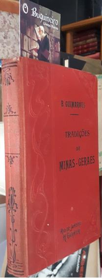 Tradições De Minas Gerais - Bernardo Guimarães - 1901