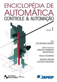 Enciclopédia De Automática - Controle & Automação - Volume 1