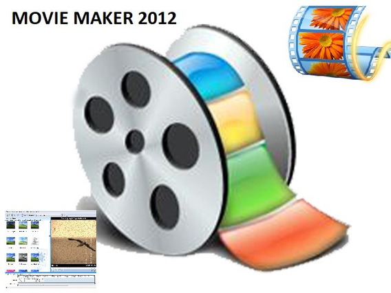 Programa Editor De Video Movie Maker 2012 32 Bits Y 64 Bits