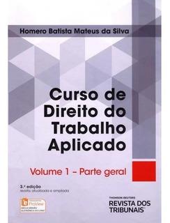 Livro Curso Direito Trabalho Aplicado 1,2,3,4,5,6,7,8,9,10