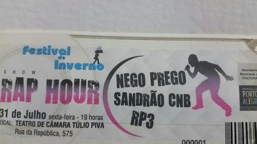 Ingresso Nego Prego /sandrão Cnb/rp3