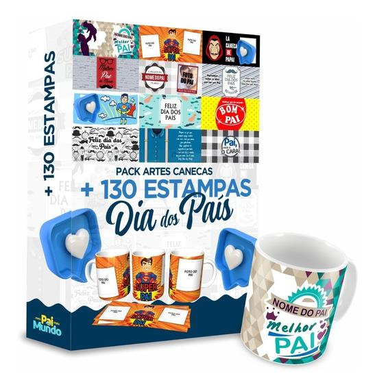 Pack 130 Artes Prontas Estampa Caneca Dia Dos Pais Arquivos
