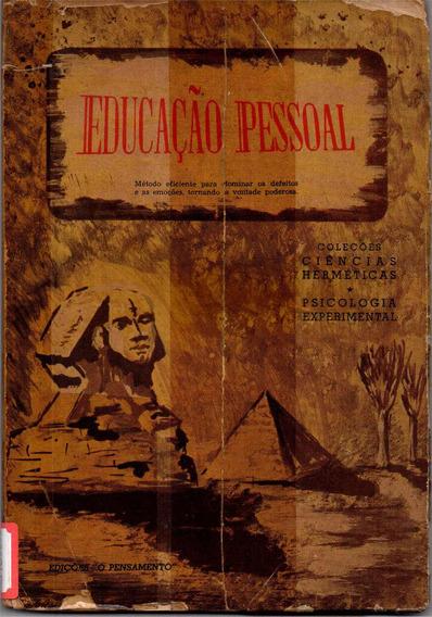 Educação Pessoal (raridade De 1949 Desenvolvimento Oculto)