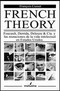 French Theory. Foucault Derrida Deleuze.. - Cusset, Francois