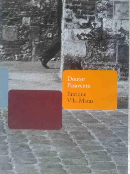 Livro Doutor Pasavento Enrique Vila-matas
