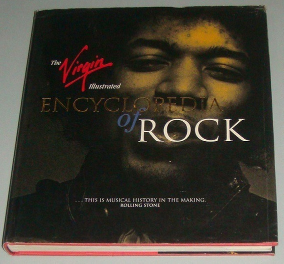 Livro The Virgin Illustrated Encyclopedia Of Rock ( Inglês )