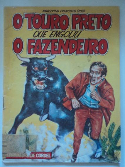 Livro-o Touro Preto Que Engoliu O Fazendeiro:m.f.s.:cordel