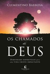 Os Chamados De Deus - Clementino Barobosa