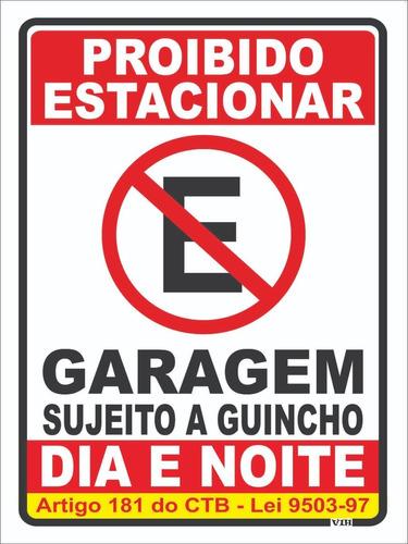 Imagem 1 de 2 de Placa Proibido Estacionar Garagem 30x40cm (frete Grátis)