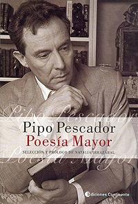Poesía Mayor - Pipo Pescador, Pipo Pescador, Continente