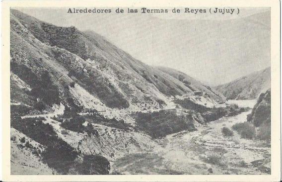 W931// Vista De Alrededores De Termas De Reyes (jujuy).