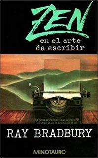 Libro - Zen En El Arte De Escribir De Ray Bradbury Pdf