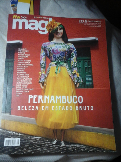 Revista Ffw Mag Pernambuco Beleza Em Estado Bruto