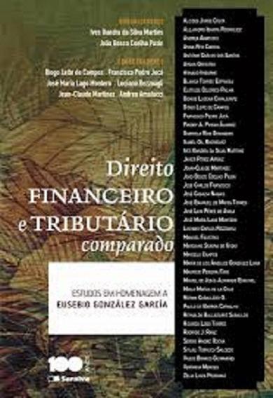 Direito Financeiro E Tributário Comparado Estudos Em Ho