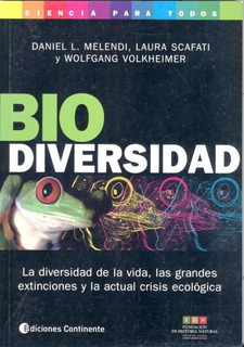 Biodiversidad, Daniel L. Melendi, Continente