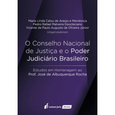 Conselho Nacional De Justiça E O Poder Judiciário Brasilei