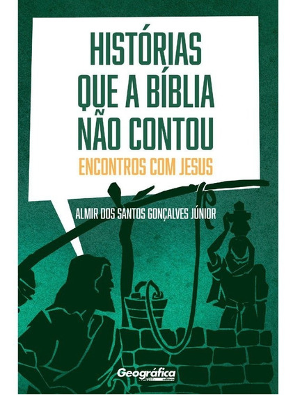 Livro Almir Gonçalves - Histórias Que A Bíblia Não Contou