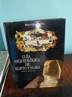 Guía Arqueológica De Egipto Y Nubia Maurizio Damiano - Folio