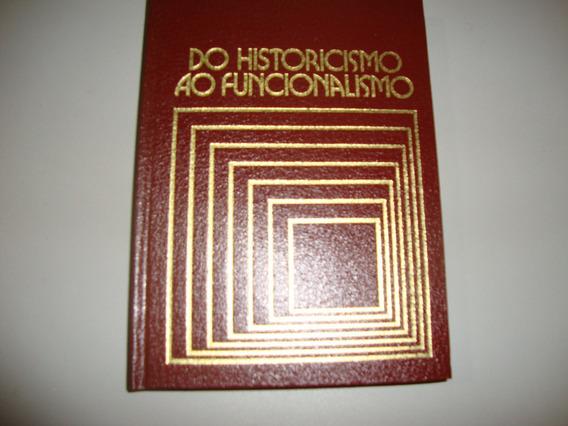 Livro Do Historicismo Ao Funcionalismo
