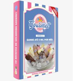 Guia De Receitas De Geladinho Gourmet 95 Receitas + Bônus