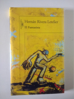 El Fantasista Hernán Rivera Letelier