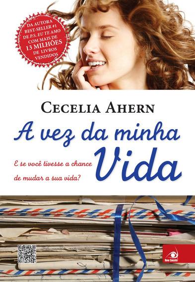 Livro A Vez Da Minha Vida - Cecelia Ahern