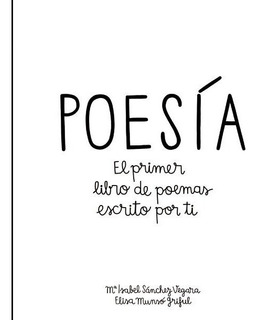 * Poesia Para Niños * El Primer Libro D Poemas Escrito X Ti