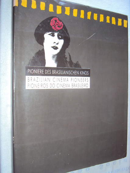 Pioneiros Do Cinema Brasileiro (sebo Amigo)