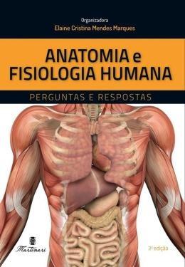 Anatomia E Fisiologia Humana - Perguntas E Respostas