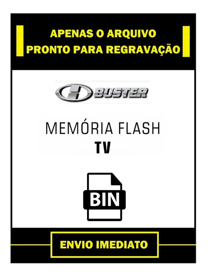 Arquivo Dados Flash Eprom Tv Hbuster Hbtv-39l06fd