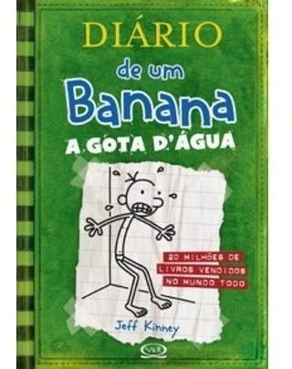 Diário De Um Banana - Vol. 3 - A Gota D´ Água