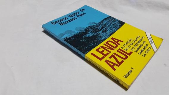 Lenda Azul Vol. 1 - Atuação 3º Regimento Sampaio Na Italia