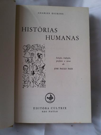 Antigo Livro Antigo Histórias Humanas- C. Dickens- Nº 3522g