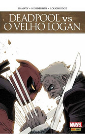 Deadpool Vs. O Velho Logan - Ed. 1