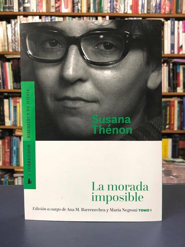La Morada Imposible - Susana Thénon - Tomo 1 - Corregidor