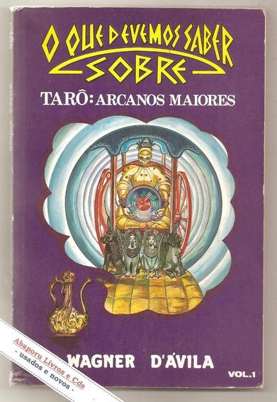 Tarô: Arcanos Maiores - Wagner D
