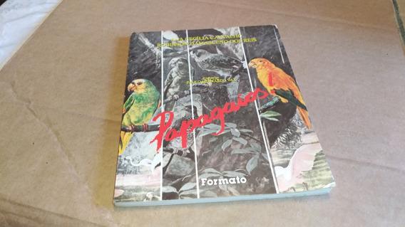 2609 Livro Papagaios Ana Cecília Carvalho Formato