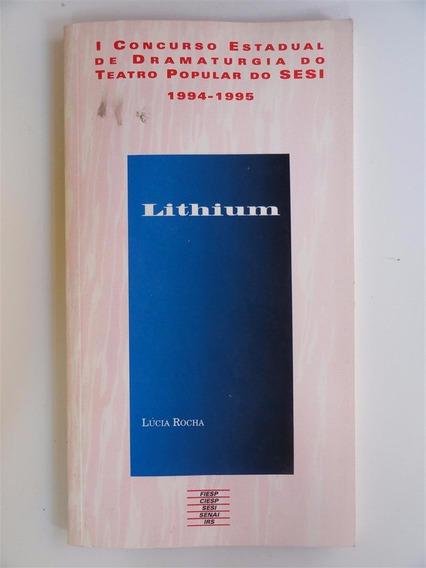 Lithium - Dramaturgia Do Teatro Popular Do Sesi