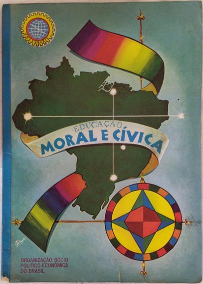 Educação Moral E Cívica - Páginas Do Saber